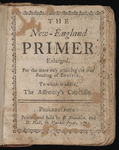 The New England Primer was used during the 18th Century